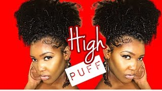 How To : Juicy High Puff Tutorial On Natural Hair /london Tayy