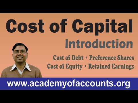 Cost of Capital [Cost of Debt, Preference Shares, Equity and Retained Earnings] ~ FM
