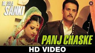 Panj Chaske | Dil Sala Sanki | Jimmy Shergill & Yogesh Kumar | Aman Trikha & Tarannum Malik