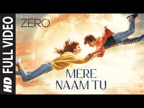 Xxx Mp4 ZERO Mere Naam Tu Full Song Shah Rukh Khan Anushka Sharma Katrina Kaif Ajay Atul T Series 3gp Sex