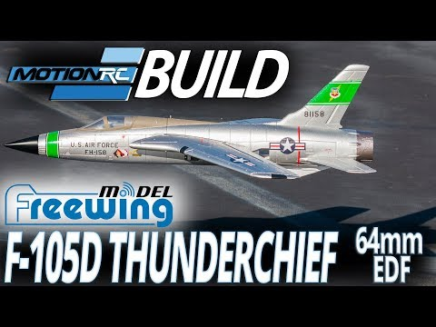 Freewing F-105 Thunderchief 64mm EDF Jet - Build Video - Motion RC