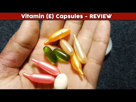 Vitamin E Capsules Review, Benefits, Uses, Price, Side Effects | for face skin whitening, hair care