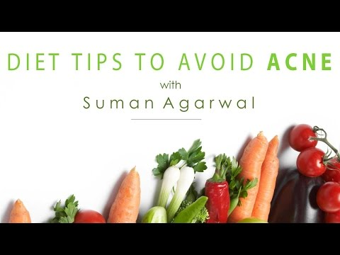 Foods To Avoid For Acne - Nutrition With Suman Agarwal - Glamrs