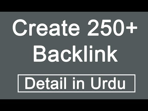 How To Create 250+ High Quality Do Follow Backlink | In Urdu