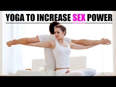 Yoga Asanas   Yoga To Increase Sex Power - Full Half Hour Yoga Class
