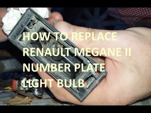 How to replace Renault Megane 2 number plate light bulb