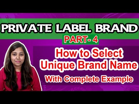How to Select Brand Name for Private Label | Create Unique brand name business in hindi | Part 4