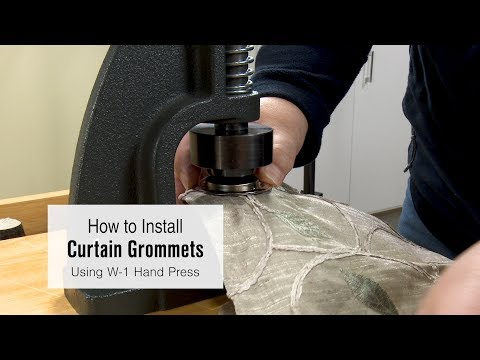 How to Install Curtain Grommets Using the W-1 Hand Press