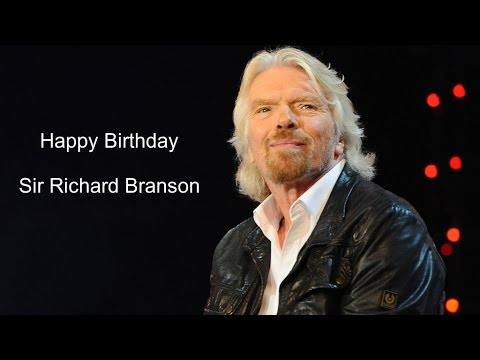 Happy Birthday Sir Richard Branson | Birthday Video Greeting