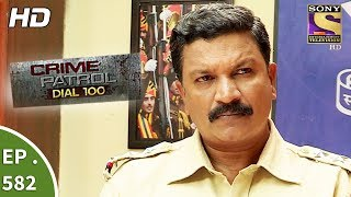 Crime Patrol Dial 100 क्राइम पेट्रोल Mumbai Dreams Ep 582 21st August, 2017