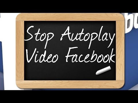 How To Stop Facebook AutoPlay Video Feature - Facebook Guide