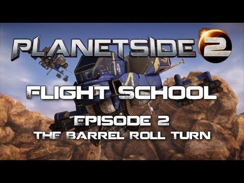 Planetside 2 Flight School: Episode 2 - Barrel Roll Turn (Planetside 2 Guide/Tutorial)