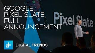 Google Pixel Slate - Full Announcement