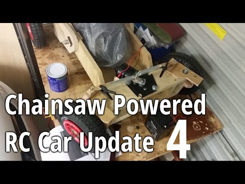 Chainsaw Powered RC Car Update 4