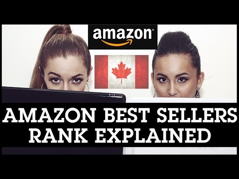 Amazon Best Sellers Rank EXPLAINED for FBA Canada Sellers