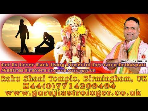 Get Ex Lover Back Using Powerful Dev Guru Brihaspati Mantras Prayers By Guruji Astrologer UK