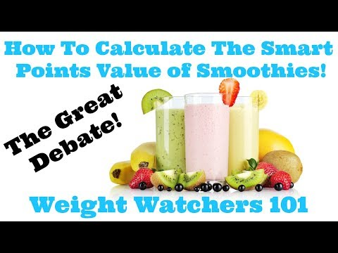 How To Calculate The Smart Points Value of Smoothies! | Weight Watchers 101