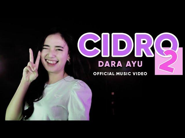 Download Dara Ayu - Cidro 2 | Panas Panase Srengenge Kuwi  (Official Music Video) MP3 Gratis