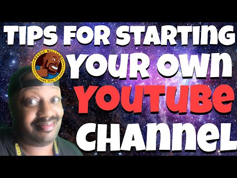 Tips for Starting your own YouTube channel