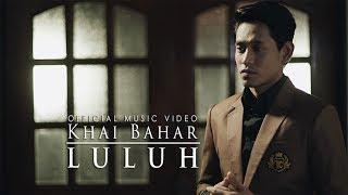 Khai Bahar - Luluh ( Official Music Video with lyric )