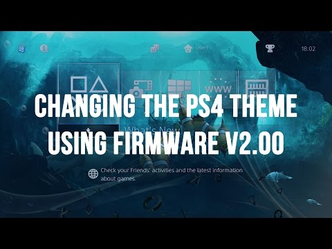 PS4 - Changing the Theme using Firmware v2.00