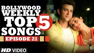 Bollywood Weekly Top 5 Songs | Episode 21 | Hindi Songs 2016 | T-Series