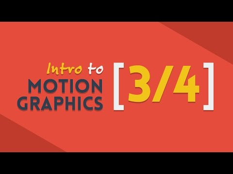 Intro to Motion Graphics [3/4] | After Effects Tutorial