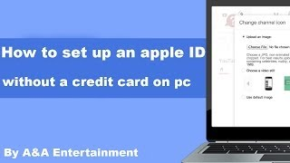 How To Set Up An Apple Id Without A Credit Card On Computer