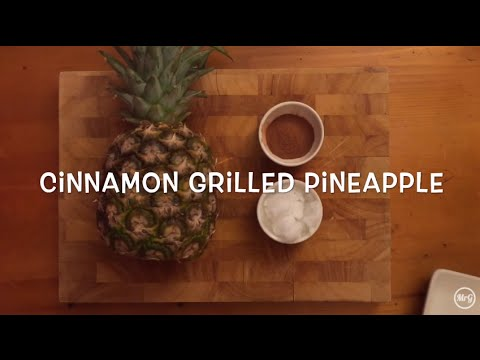 Food For Thought #1 - Cinnamon Grilled Pineapple