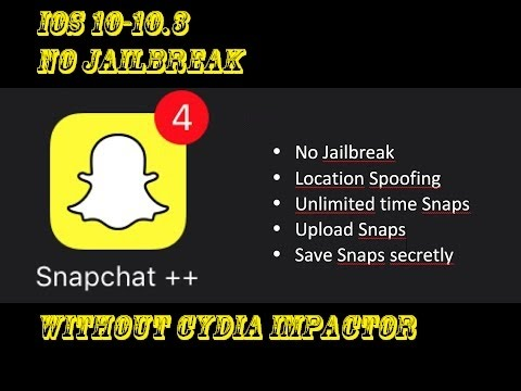 (No Jailbreak) How to Get Snapchat++ On IOS 10-10.3 Without Cydia Impactor