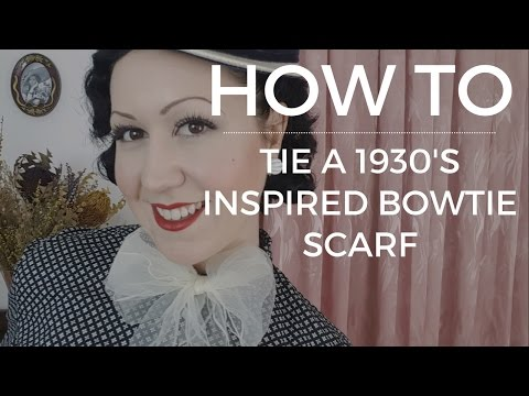 How To : Tie a vintage scarf 1930's  Bowtie Style