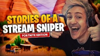 Stories Of A Stream Sniper!