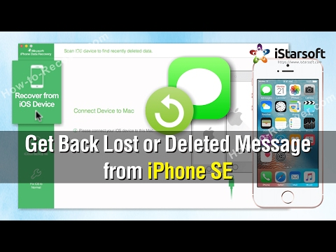 How to Get Back Lost or Deleted Messages from iPhone SE