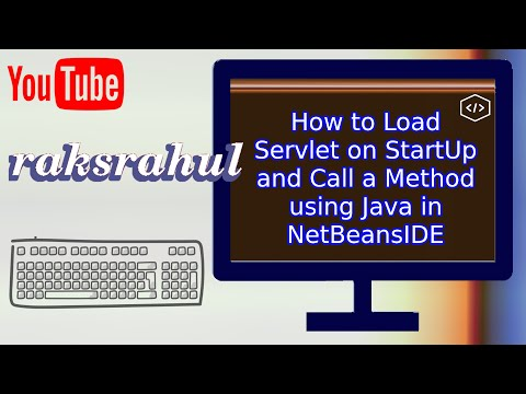 How to Load Servlet on StartUp and Call a Method using Java in NetBeansIDE