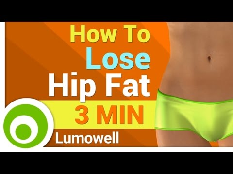 How To Lose Hip Fat - 3 Minutes