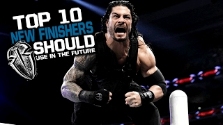TOP 10 NEW Finishers Roman Reigns Should Use