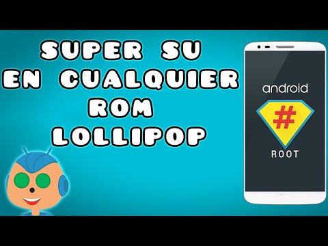 Activar o Instalar SuperSu en cualquier rom Lollipop
