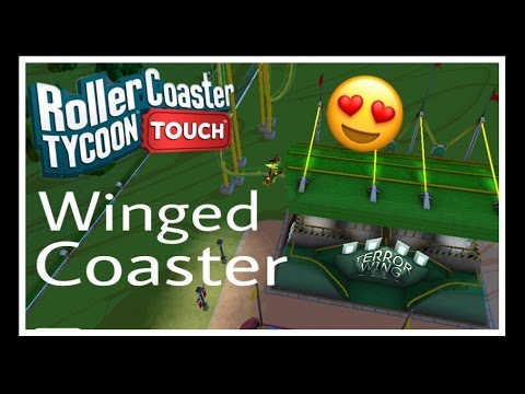 The Winged RollerCoaster | Winged Coaster Best Build | RollerCoaster Tycoon Touch | RCT Touch