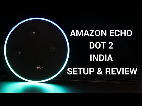 Amazon Echo Dot 2 India - Setup and Review