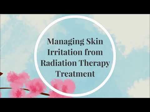 Cancer symptom management: skin care after radiation treatment