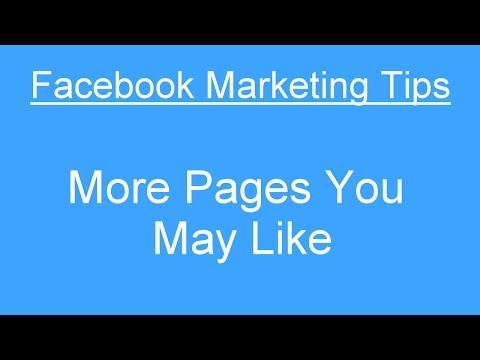 Facebook Marketing Tip - More Pages You May Like