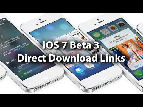 iOS 7 Beta 3 Download Links - Free No Developer Account Needed For iPhone, iPod Touch & iPad