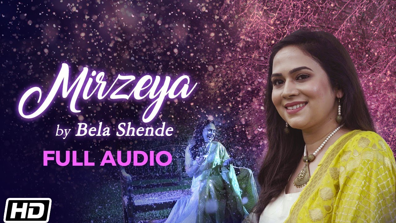 Download Mirzeya | Full Audio | Bela Shende | Sanket Sane | Priyanka R Bala | Latest Hindi Songs 2020 MP3 Gratis