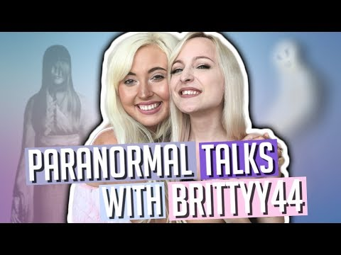 PARANORMAL CHAT WITH BRITTYY44   SCARIEST GAMES AND GHOST EXPERIENCES