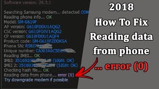 Solved] Reading data from phone    error (0) by Z3X Unlock SAMSUNG