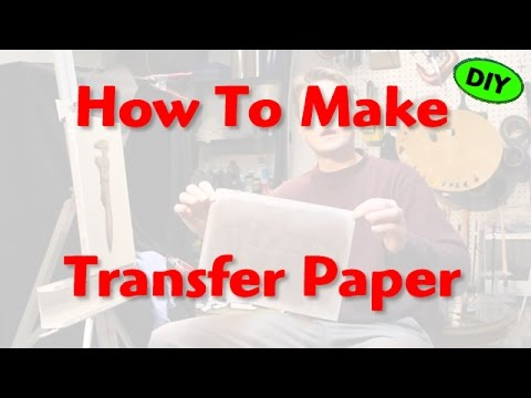 How To Make Transfer Paper