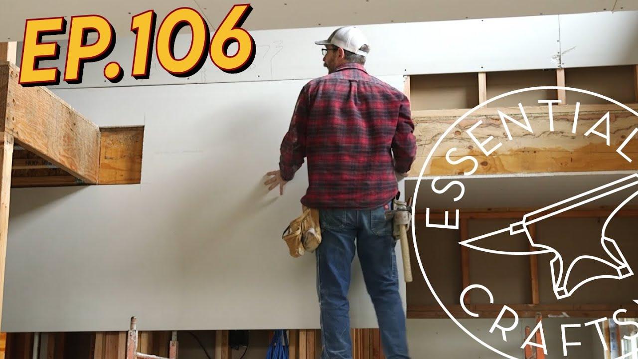 Hanging Drywall Ep.106