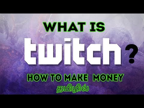 Twitch.tv | How to make Money on twitch | Magic Trick |-தமிழில்