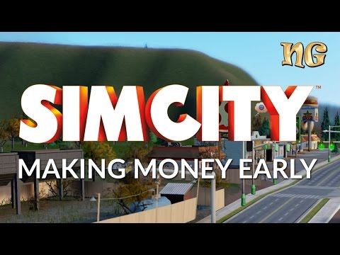 SimCity 2013: How to make money early on the game