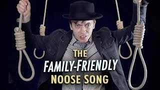 Download The Family-Friendly Noose Song Video